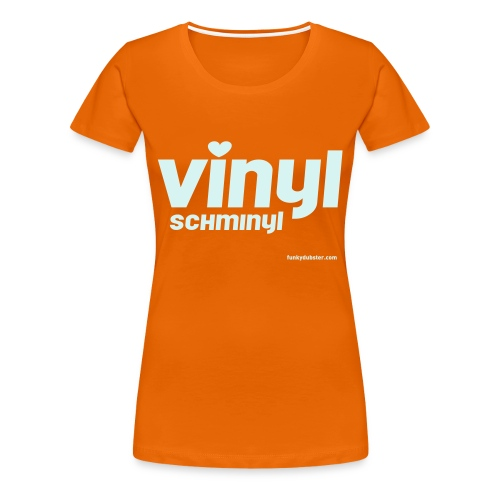 VINYL SCHMINYL 1 // REFLECTIVE // WOMEN'S GIRLIE - Women's Premium T-Shirt