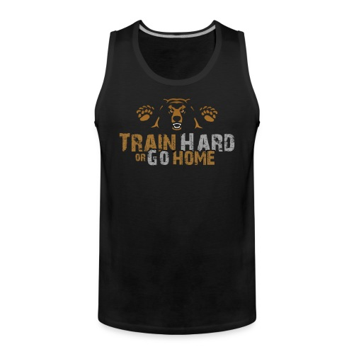 Train Hard or Go Home Front Trans - Muscle Shirt - Männer Premium Tank Top