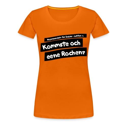 T-Shirt: Hoyerswerdsch' für Insider - verschiedene Farben/Motive - Frauen Premium T-Shirt