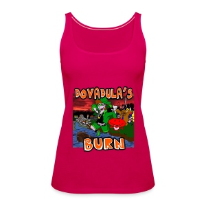 Dovadula's Burn Rulez Top - Canotta premium da donna