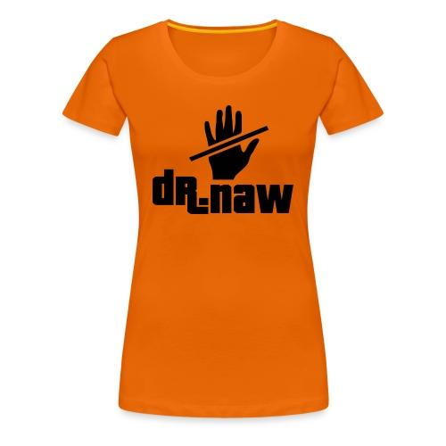 Dr. Naw - Women's Premium T-Shirt