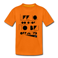 Shirts ~ Kids' Premium T-Shirt ~ LIFE IS TOO SHORT W SIG