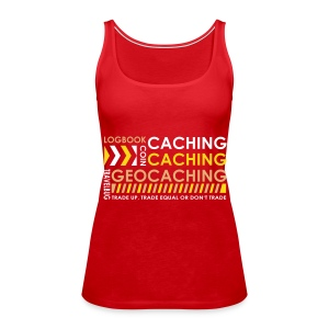 CACHING - CACHING - GEOCACHING / 3 Colors Tops - Vrouwen Premium tank top