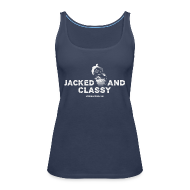 Tops ~ Women's Premium Tank Top ~ Jacked and classy Tank