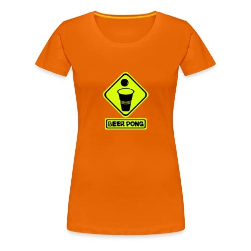 Panneau danger berr pong Femme  - T-shirt Premium Femme