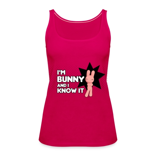 I'm Bunny and I know it - Débardeur Premium Femme