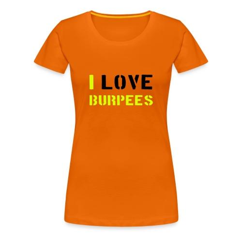 I love burpee tjejmodell - Premium-T-shirt dam