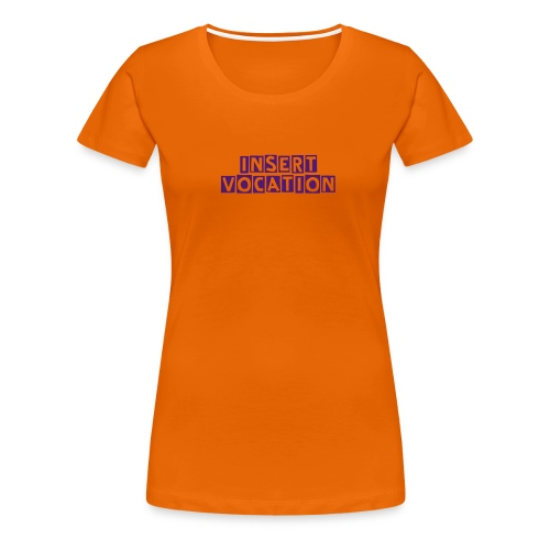 Womens Role model - Women's Premium T-Shirt