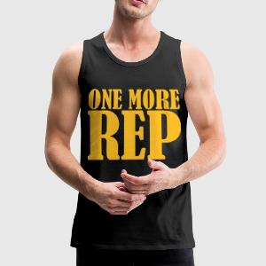 One More Rep T-Shirts - Men's Premium Tank Top