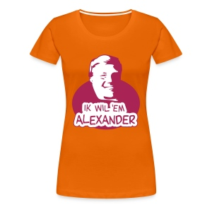 Ik wil 'em Alexander Damesshirt - Vrouwen Premium T-shirt