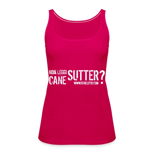 Sutter Cane (top) - Canotta premium da donna