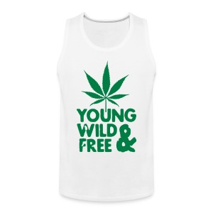 young wild and free weed leaf Magliette - Canotta premium da uomo