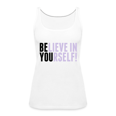 believe in yourself - be you Débardeurs