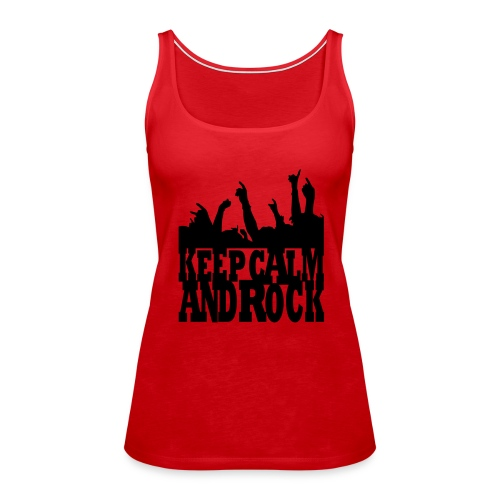 keep calm and rock - Frauen Premium Tank Top