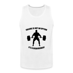 Failure Is Not An Option - Muscle - Men's Premium Tank Top