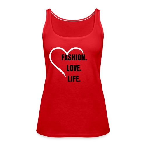fashion.love.life - Frauen Premium Tank Top
