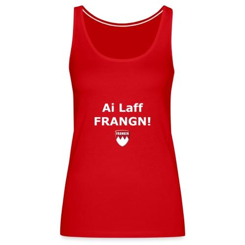 Ai laff Frangn in rot - Frauen Premium Tank Top
