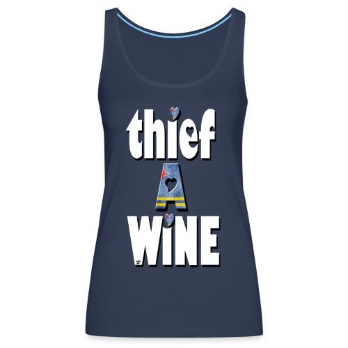 Thief a wine - Women's Premium Tank Top