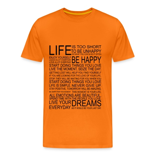 Life is too Short (orange) - Mannen Premium T-shirt