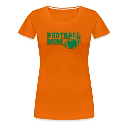 Girlie Footballmom orange/green - Frauen Premium T-Shirt