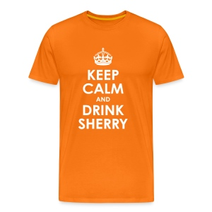 Keep Calm and Drink Sherry - Men's Premium T-Shirt