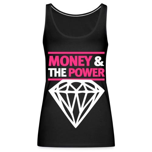 Money & The Power tanktop Vrouwen - Vrouwen Premium tank top