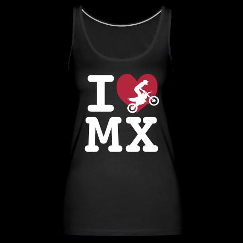 I love MX - Débardeur Premium Femme