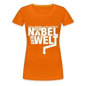 Der Nabel der Welt - Frauen Premium T-Shirt