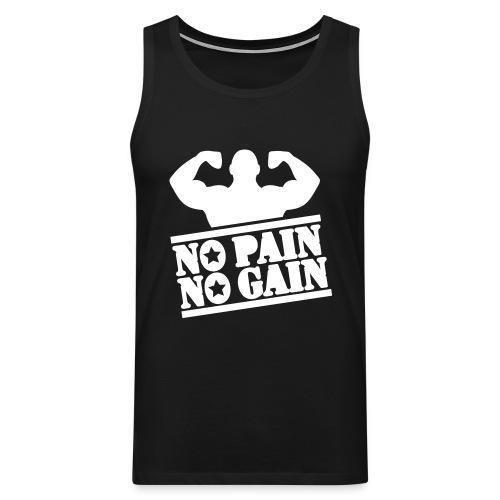 No Pain No Game - Men's Premium Tank Top