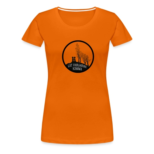 T-shirt med vargmotiv och text - Låt vargarna komma - Premium-T-shirt dam