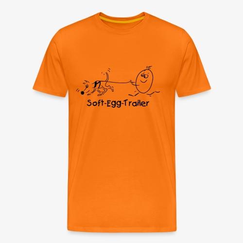 Soft-Egg-Trailer (Weicheitrailer) - Männer Premium T-Shirt