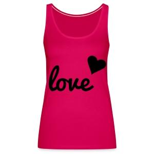 Vrouwenhemd Love - Vrouwen Premium tank top