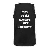 Sports wear ~ Men's Premium Tank Top ~ Do You Even Lift Hippie White TANK