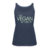 Tops ~ Frauen Premium Tank Top ~ I am vegan and I like it