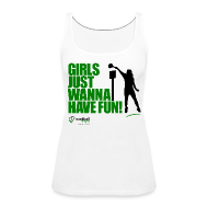 Girls Just Wanna Have Fun Tank Top