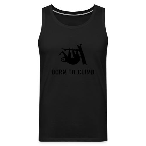 klettern climbing born to climb faultier bouldern t-shirt - Männer Premium Tank Top