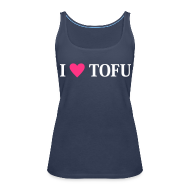 Tops ~ Frauen Premium Tank Top ~ Womens - I LOVE TOFU