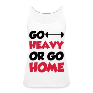 Go Heavy Tops - Frauen Premium Tank Top