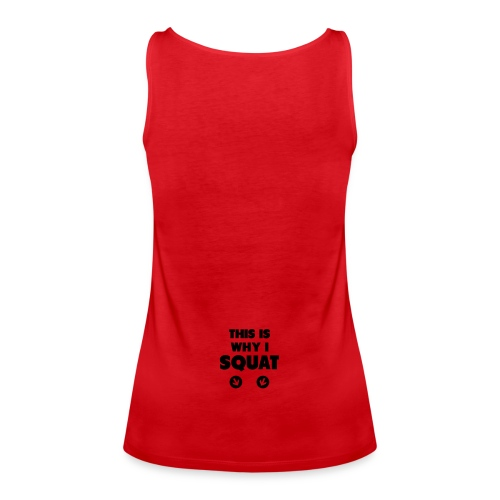 CROSSFIT COACH Tank top this is why i squat  - Vrouwen Premium tank top