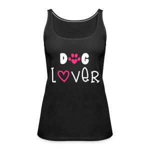 Dog Lover Topy - Tank top damski Premium