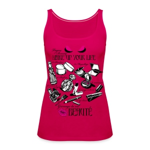 All the make up you need - Women's Premium Tank Top