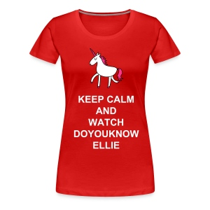 Keep Calm and Watch Doyouknowellie - Maglietta Premium da donna