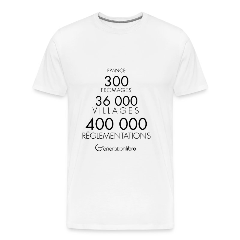 France... 400 000 réglementations ! - T-shirt Premium Homme