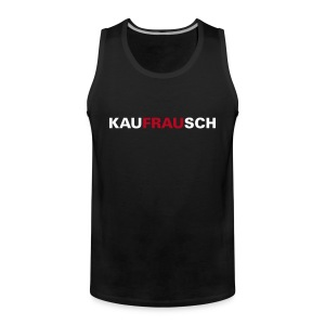 Kauffrausch Top - Männer Premium Tank Top