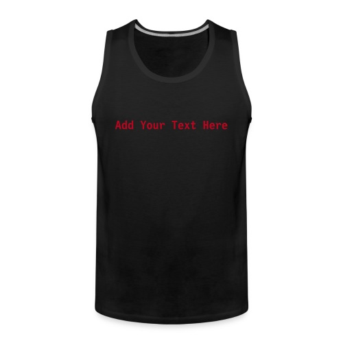 Custom - Men's Premium Tank Top