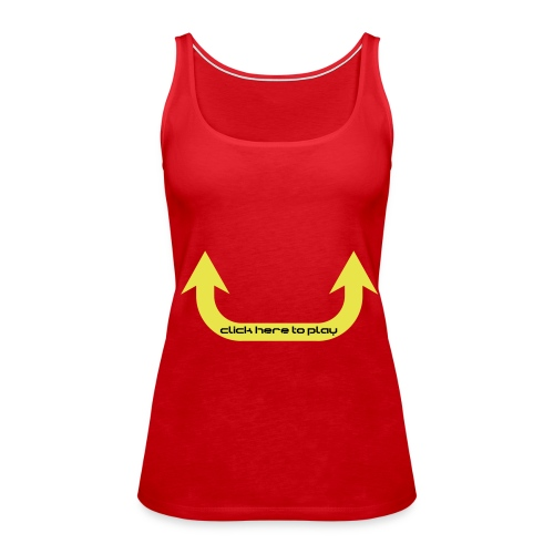 click here to play - Frauen Premium Tank Top