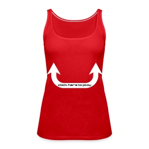 Click here to play Top - Women's Premium Tank Top
