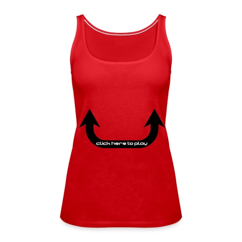 [F] Click here to play - Frauen Premium Tank Top