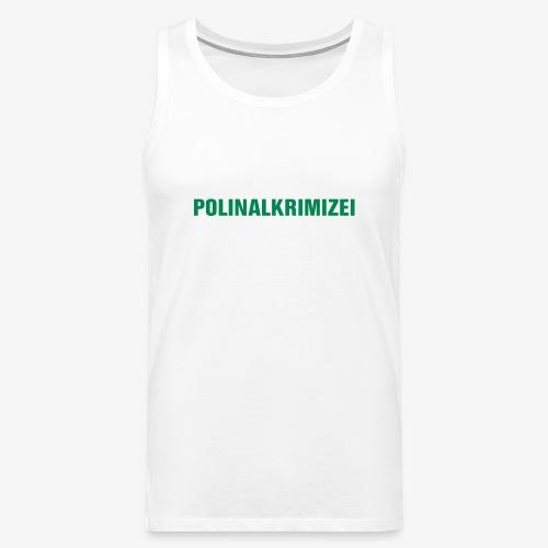Polinalkrimizei - Männer Premium Tank Top