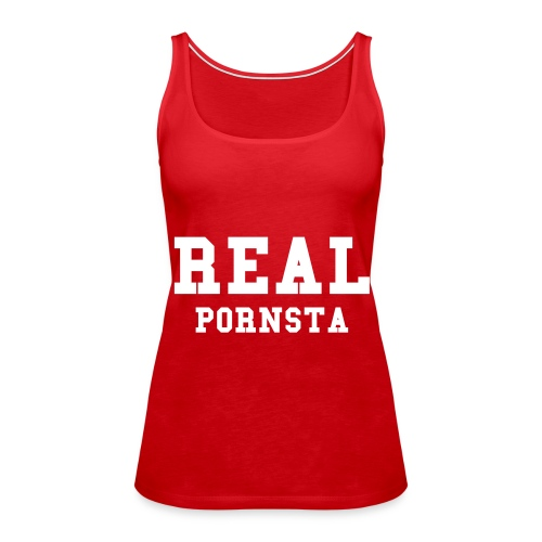 REAL PORNSTA Spaghetti Top - Frauen Premium Tank Top